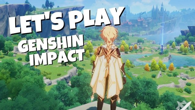 Let's Play Genshin Impact!