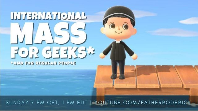 Mass for Geeks with Father Roderick
