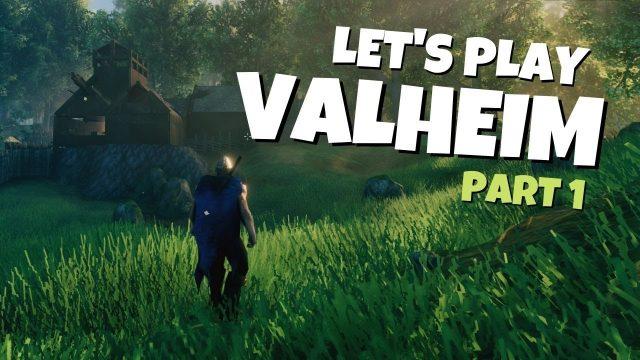 Let's Play Valheim!