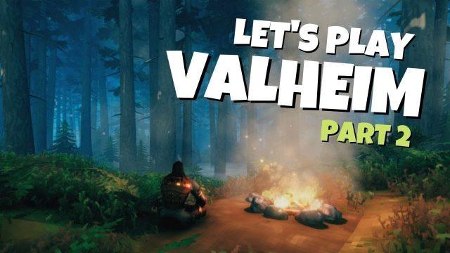 🔴 Let's Play Valheim! Part 2
